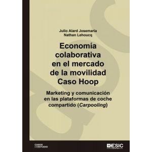 ECONOMIA COLABORATIVA EN EL MERCADO DE LA MOVILIDAD. CASO HOOP