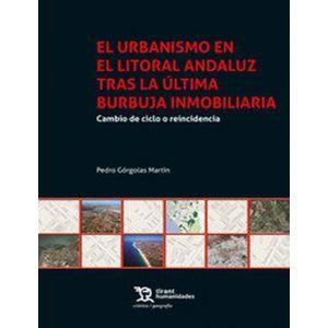 URBANISMO EN LITORAL ANDALUZ TRAS ULTIMA BURBUJA INMOBILIAR EL