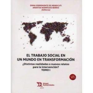 TRABAJO SOCIAL EN UN MUNDO EN TRANSFORMACION 2 VOL
