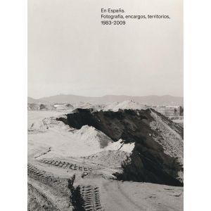 EN ESPAÑA FOTOGRAFIA ENCARGOS TERITORIOS 1983 2000