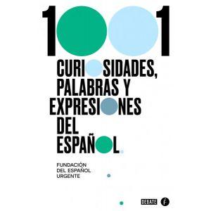 1001 CURIOSIDADES  PALABRAS Y EXPRESIONES DEL ESPAÑOL