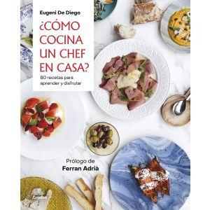 ¿Como cocina un chef en casa?