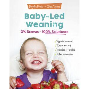 BABY LED WEANING 0% DRAMAS 100% SOLUCION