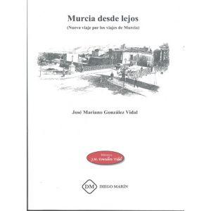 MURCIA DESDE LEJOS