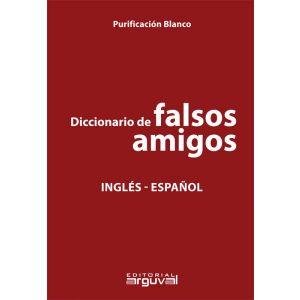 DICCIONARIO DE FALSOS AMIGOS INGLES-ESPAÑOL