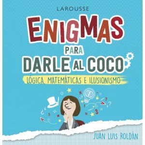 ENIGMAS PARA DARLE AL COCO LOGICA MATEMATICA