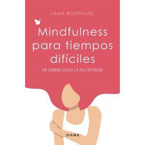 Mindfulness para tiempos dificiles
