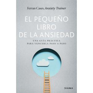 El pequeño libro de la ansiedad