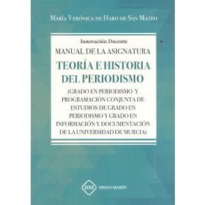MANUAL DE LA ASIGNATURA TEORIA E HISTORIA DEL PERIODISMO