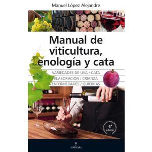 MANUAL DE VITICULTURA  ENOLOGIA Y CATA (N.E.)