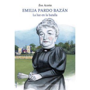 EMILIA PARDO BAZAN LA LUZ EN LA BATALLA