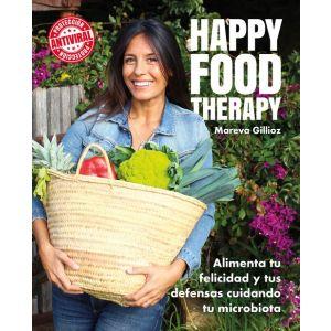 HAPPY FOOD THERAPHY. MAREVA GUILLIOZ ALIMENTA TU FELICIDAD Y TUS DEFENSAS