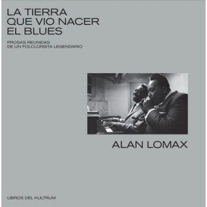 TIERRA QUE VIO NACER EL BLUES