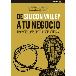DE SILICON VALLEY A TU NEGOCIO INNOVACION  DATA E INTELIGENCIA ARTIFICIAL