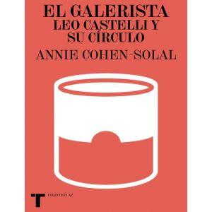 EL GALERISTA   LEO CASTELLI Y SU CIRCULO