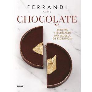 CHOCOLATE. FERRANDI  RECETAS Y TECNICAS DE UNA ESCULA DE EXCELENCIA