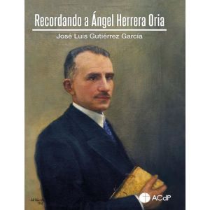 Recordando a Ángel Herrera Oria