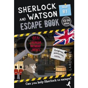 SHERLOCK AND WATSON ESCAPE BOOK NIVEL B1 13 - 14 AÑOS