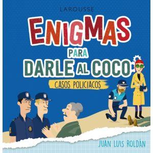 ENIGMAS PARA DARLE AL COCO CASOS POLICIACOS