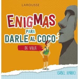 ENIGMAS PARA DARLE AL COCO DE VIAJE