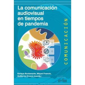 LA COMUNICACION AUDIOVISUAL EN TIEMPOS DE PANDEMIA