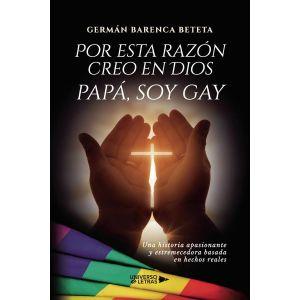 Por esta razon creo en Dios papa, soy gay