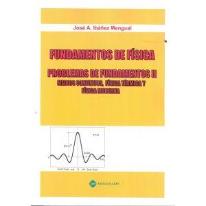 FUNDAMENTOS DE FISICA PROBLEMAS DE FUNDAMENTOS II