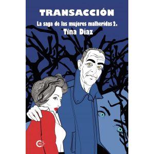 Transaccion (La saga de las mujeres heridas 2)
