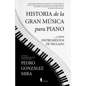 HISTORIA DE LA GRAN MUSICA PARA PIANO