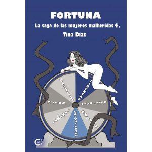 Fortuna (La saga de las mujeres heridas 4)