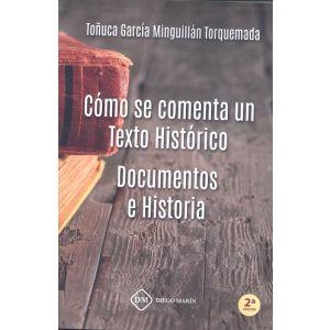 COMO SE COMENTA UN TEXTO HISTORICO DOCUMENTOS E HISTORIA