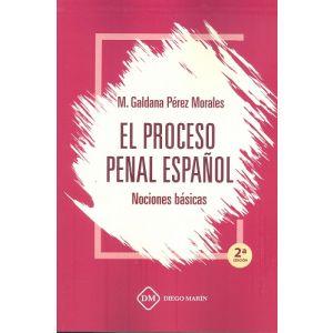 PROCESO PENAL ESPAÑOL NOCIONES BASICAS EL