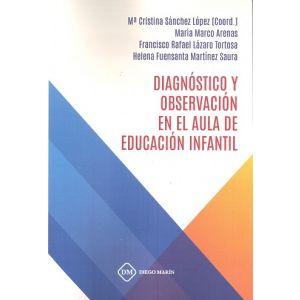 DIAGNOSTICO Y OBSERVACION EN EL AULA DE EDUCACION INFANTIL