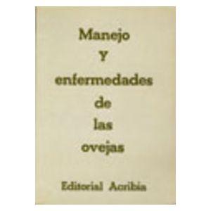 MANEJO Y ENFERMEDADES DE LAS OVEJAS