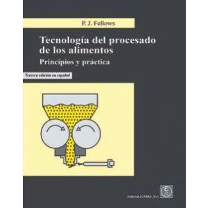 TECNOLOGIA PROCESADO DE LOS ALIMENTOS PRINCIPIOS Y PRACTICA