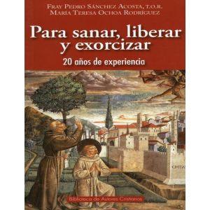 PARA SANAR  LIBERAR Y EXORCIZAR. 22 DE AÑOS DE EXPERIENCIA