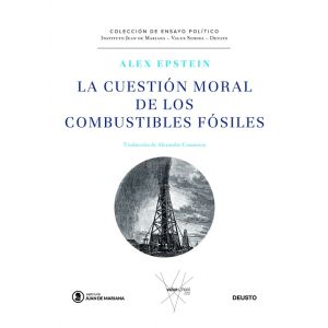 LA CUESTION MORAL DE LOS COMBUSTIBLES FOSILES