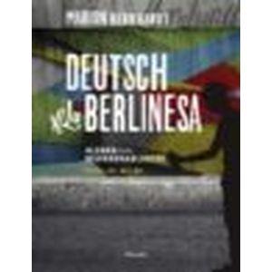 DEUTSCH A LA BERLINESA ALEMAN PARA HISPANOABLANTES NIEVESL A1 A2 Y B1