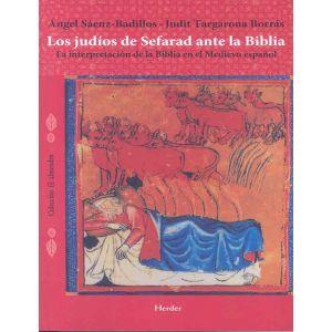 JUDIOS DE SEFARAD ANTE LA BIBLIA  LOS
