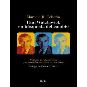 PAUL WATZLAWICK EN BUSQUEDA DEL CAMBIO