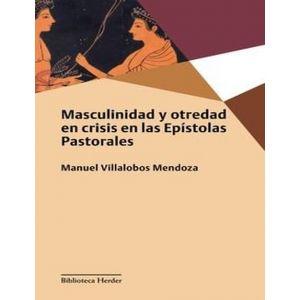 MASCULINIDAD Y OTREDAD EN CRISIS EN LAS EPISTOLAS PASTORALES