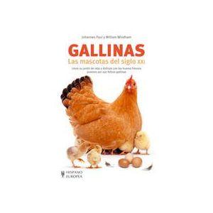 GALLINAS. LAS MASCOTAS DEL SIGLO XXI