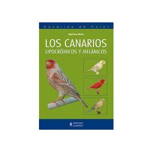 LOS CANARIOS LIPOCROMICOS Y MELANICOS