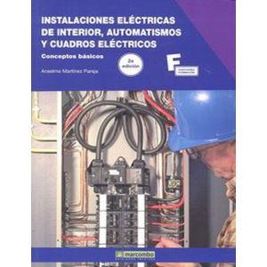 INSTALACIONES ELECTRICAS DE INTERIOR AUTOMATISMOS Y CUADROS ELECTRICOS