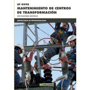 *UF0998 MANTENIMIENTO DE CENTROS DE TRANSFORMACION
