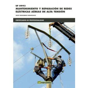 *UF0993 MANTENIMIENTO Y REPARACION DE REDES ELECTRICAS