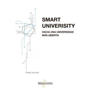 SMART UNIVERSITY. HACIA UNA UNIVERSIDAD MAS ABIERTA