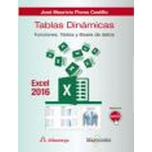 TABLAS DINAMICAS CON EXCEL 2016.FUNCIONES  TABLAS Y BASES DE DATOS