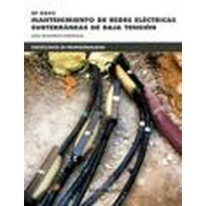 * UF0895 MANTENIMIENTO DE REDES ELECTRICAS SUBTERRANEAS DE BAJA TENSION