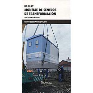 *UF0997 MONTAJE DE CENTROS DE TRANSFORMACION